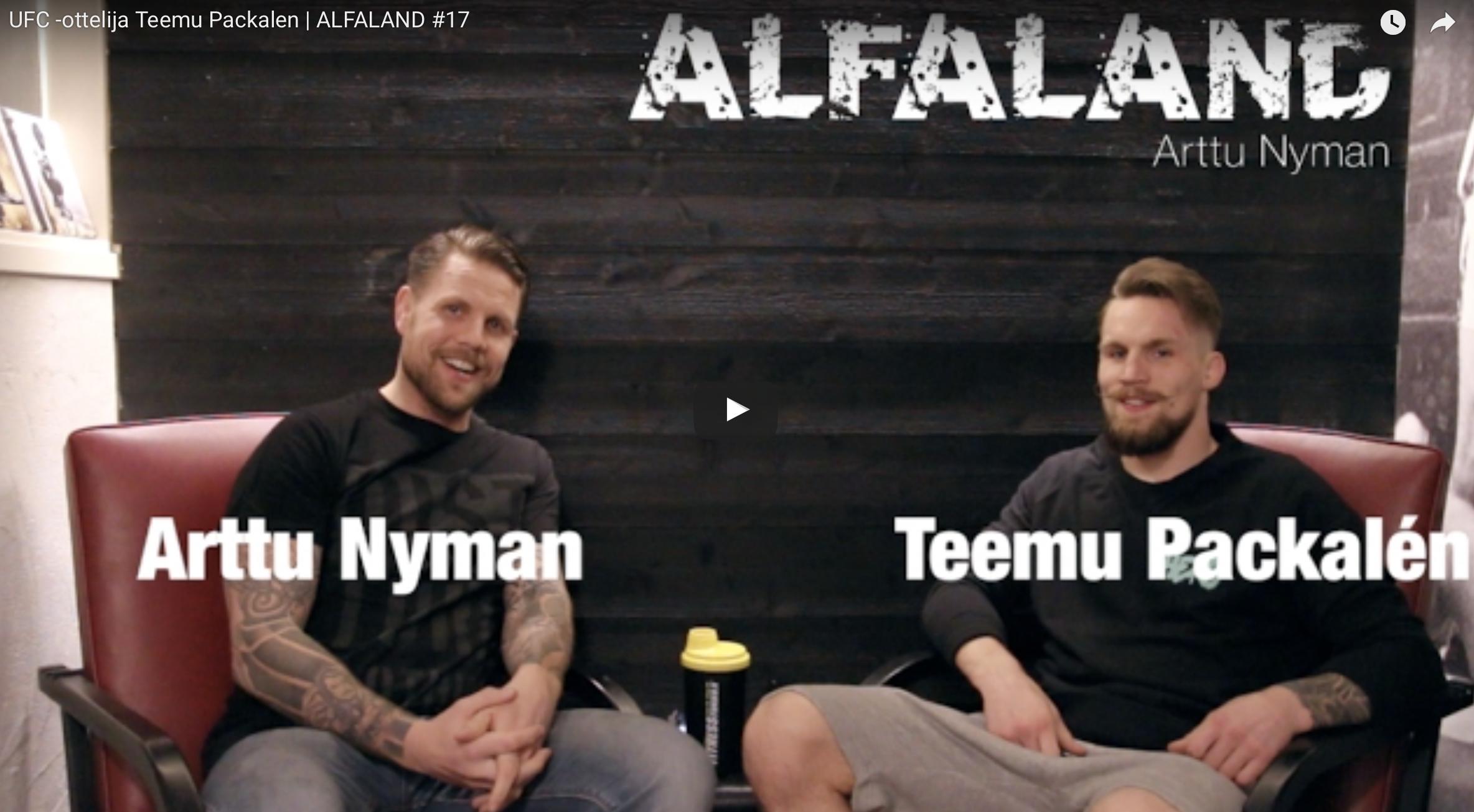 UFC -ottelija Teemu Packalen | ALFALAND #17