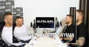 Transformation Specialist Aaron Selkrig | ALFALAND #40