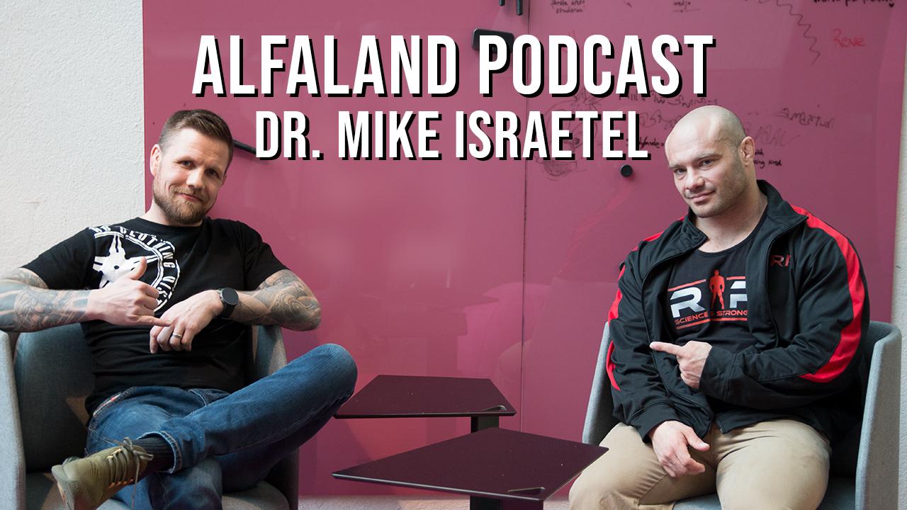 Dr. Mike Israetel | ALFALAND #55