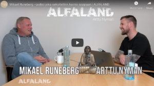 Mikael Runeberg –poliisi joka sekoitettiin Aarnio soppaan | ALFALAND