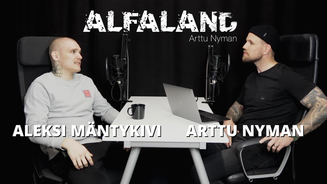 Read more about the article ALEKSI MÄNTYKIVI | ALFALAND #79