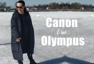 Miksi valitsin Canonin Olympyksen sijaan ja millä kuvaan vlogini
