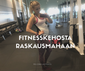 Fitnesskehosta raskausmahaan