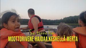 Arttu & Alona vlog_058 – Moottorivene hajoaa keskellä merta