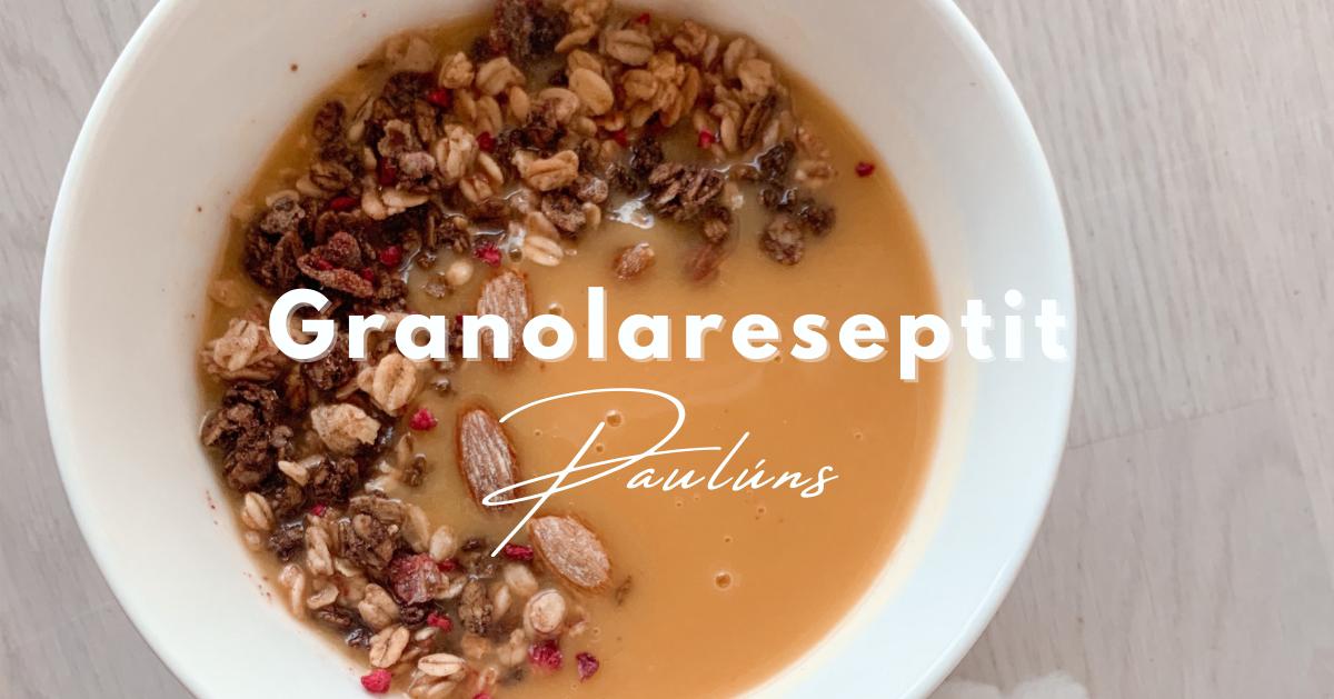 Kaksi herkullista granola-reseptiä