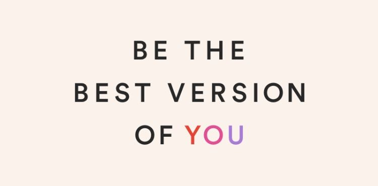 Read more about the article Be the best version of you